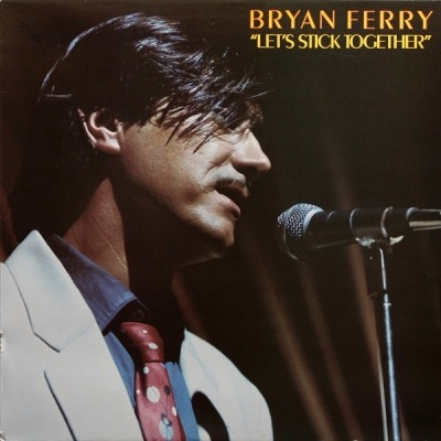 Let's Stick Together - Bryan Ferry (Winyl, LP, Album, ℗ © 1976) - przód główny