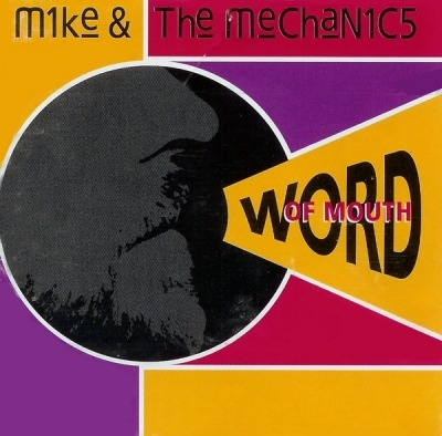 Word Of Mouth - Mike & The Mechanics (CD, Album, ℗ © 1991) - przód główny