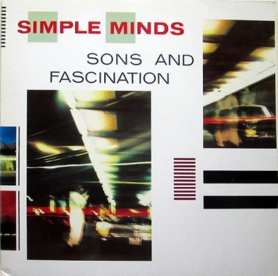 Sons And Fascination - Simple Minds (Winyl, LP, Album, ℗ 12 Wrz 1981) - przód główny