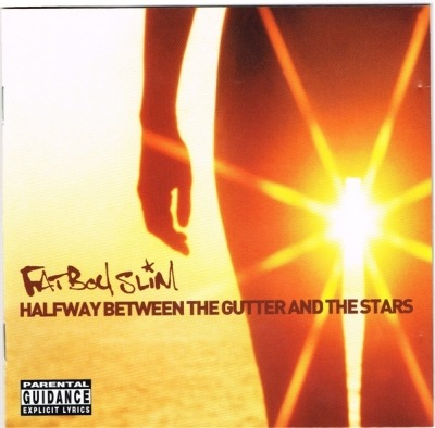 Halfway Between The Gutter And The Stars - Fatboy Slim (CD, Album, ℗ © 6 Lis 2000) - przód główny