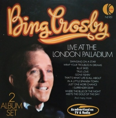 Bing Crosby Live At The London Palladium - Bing Crosby (2 x Winyl, LP, Album, ℗ © 1976) - przód główny