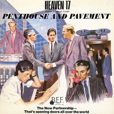Penthouse And Pavement - Heaven 17 (Winyl, LP, Album, ℗ © 1981) - przód główny