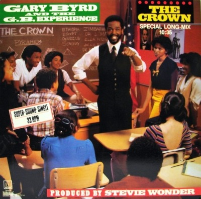 "The Crown (Special Long-Mix) - Gary Byrd & The G.B. Experience (Singiel, Winyl, 12"", 33 ⅓ RPM, ℗ © Lip 1983) - przód główny"