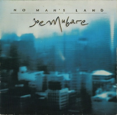 No Man's Land - Joe Mubare (Winyl, LP, Album, ℗ © 1985) - przód główny