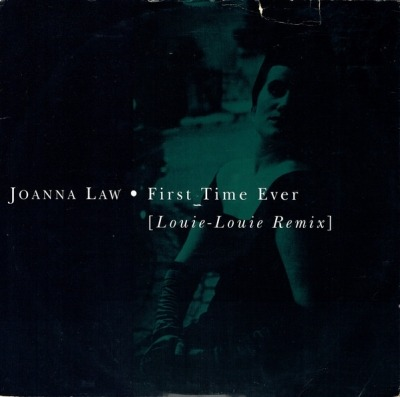 "First Time Ever (Louie-Louie Remix) - Joanna Law (Winyl, 12"", 45 RPM, Singiel, ℗ © 1990) - przód główny"