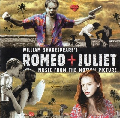 William Shakespeare's Romeo + Juliet (Music From The Motion Picture) - Różni wykonawcy (CD, Kompilacja, CD-Extra, ℗ © 1996) - przód główny