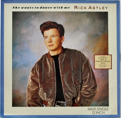 "She Wants To Dance With Me - Rick Astley (Winyl, 12"", Maxi-Singiel, 45 RPM, ℗ © 1988) - przód główny"
