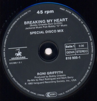 "Breaking My Heart - Roni Griffith (Singiel, Winyl, 12"", 45 RPM, ℗ © 1983) - przód główny"