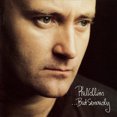...But Seriously - Phil Collins (CD, Album, ℗ © 7 Lis 1989) - przód główny
