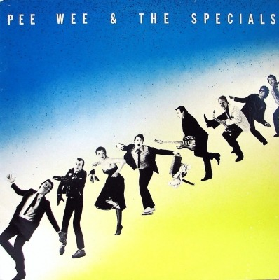 Pee Wee & The Specials - Pee Wee & The Specials (Album, Winyl, LP, ℗ © 1980) - przód główny