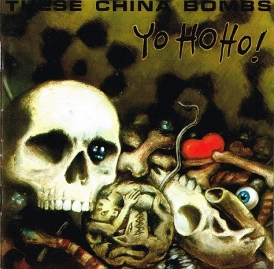 Yo Ho Ho! - These China Bombs (CD, Album) - przód główny