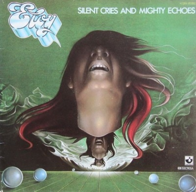 Silent Cries And Mighty Echoes - Eloy (Winyl, LP, Album, Stereo, Gatefold, ℗ © 1979) - przód główny