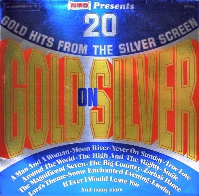 Gold On Silver - 20 Gold Hits From The Silver Screen - The Beverley-Phillips Orchestra (Winyl, LP, Kompilacja, ℗ © 1976) - przód główny